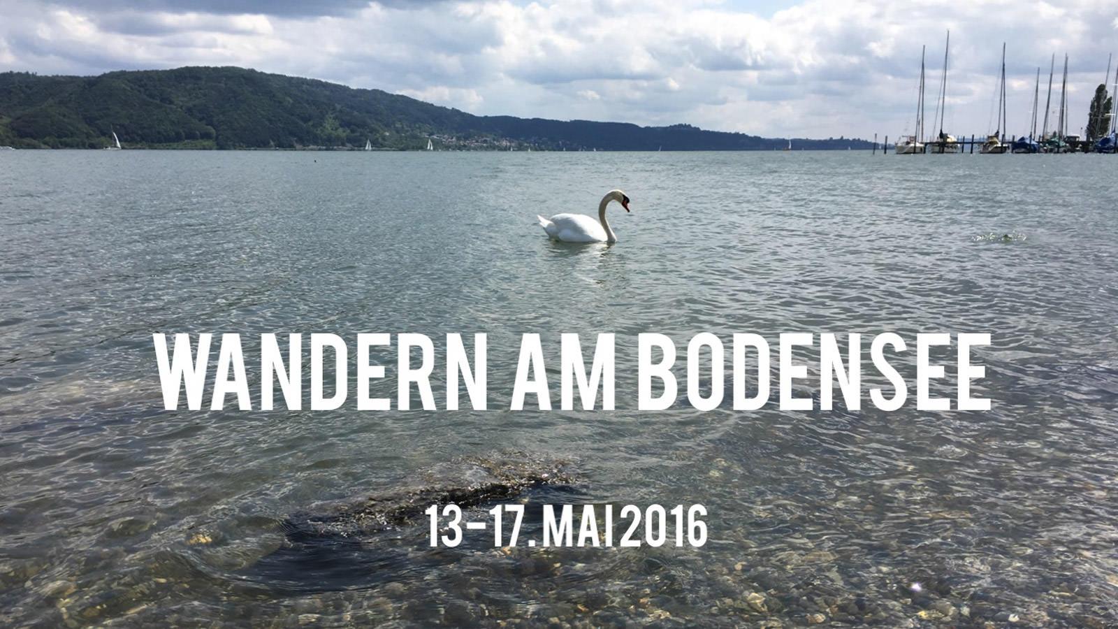 Wandern am Bodensee 2016